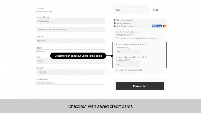 Saved cards will be displayed for customer to choose
