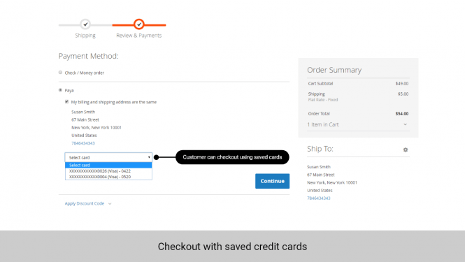 Customers can choose the saved card to checkout with Paya