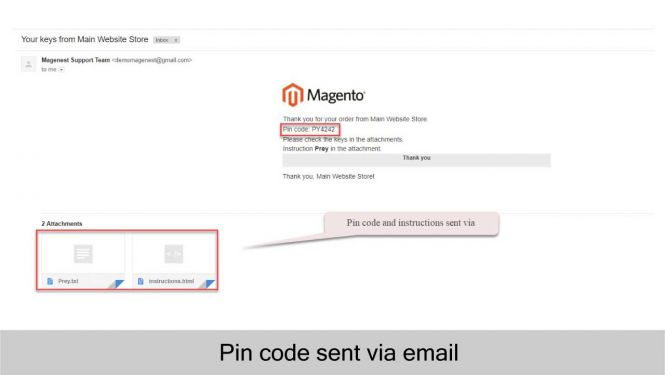 Merchants can set email template to send pin code and instructions to customers