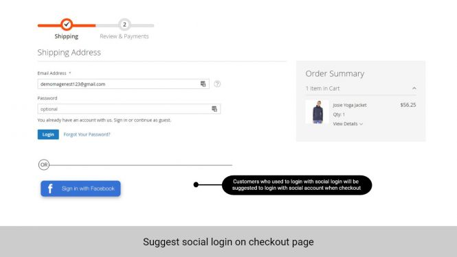 If customer used to log in with social account, a suggestion of this social login will show when they checkout