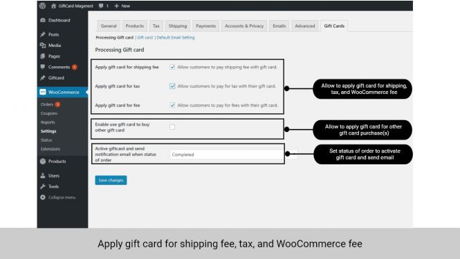 Admin can allow customers to apply gift card for shipping fee, tax, and WooCommerce fee