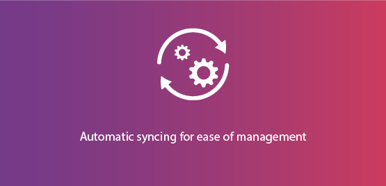 Auto-sync for easy management