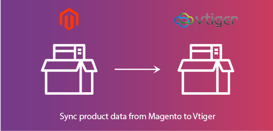 Magento 2 Vtiger CRM Extension sync products data