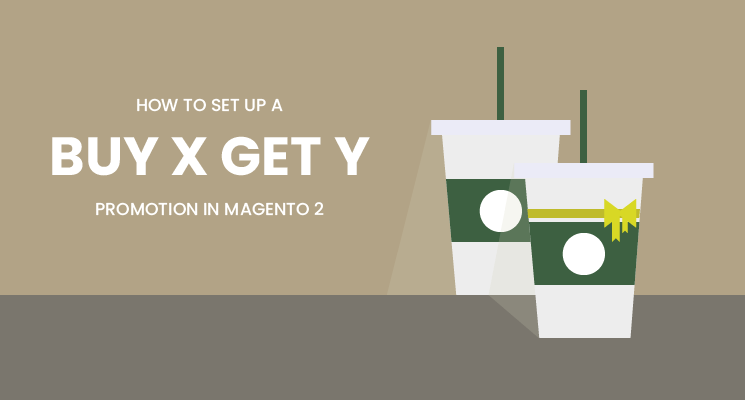 Buy X Get Y free - How to set up special promotions in Magento 2