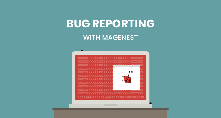 Extension bug reporting with Magenest | Magenest