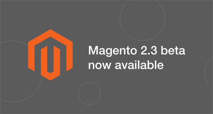 magento 2.3 beta version released
