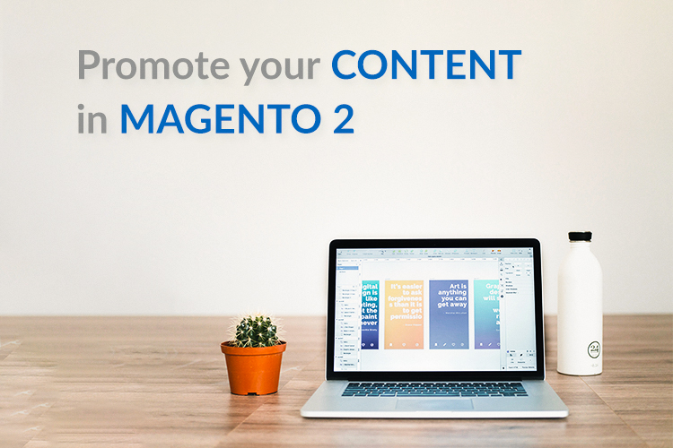 3 ways to promote content in Magento 2