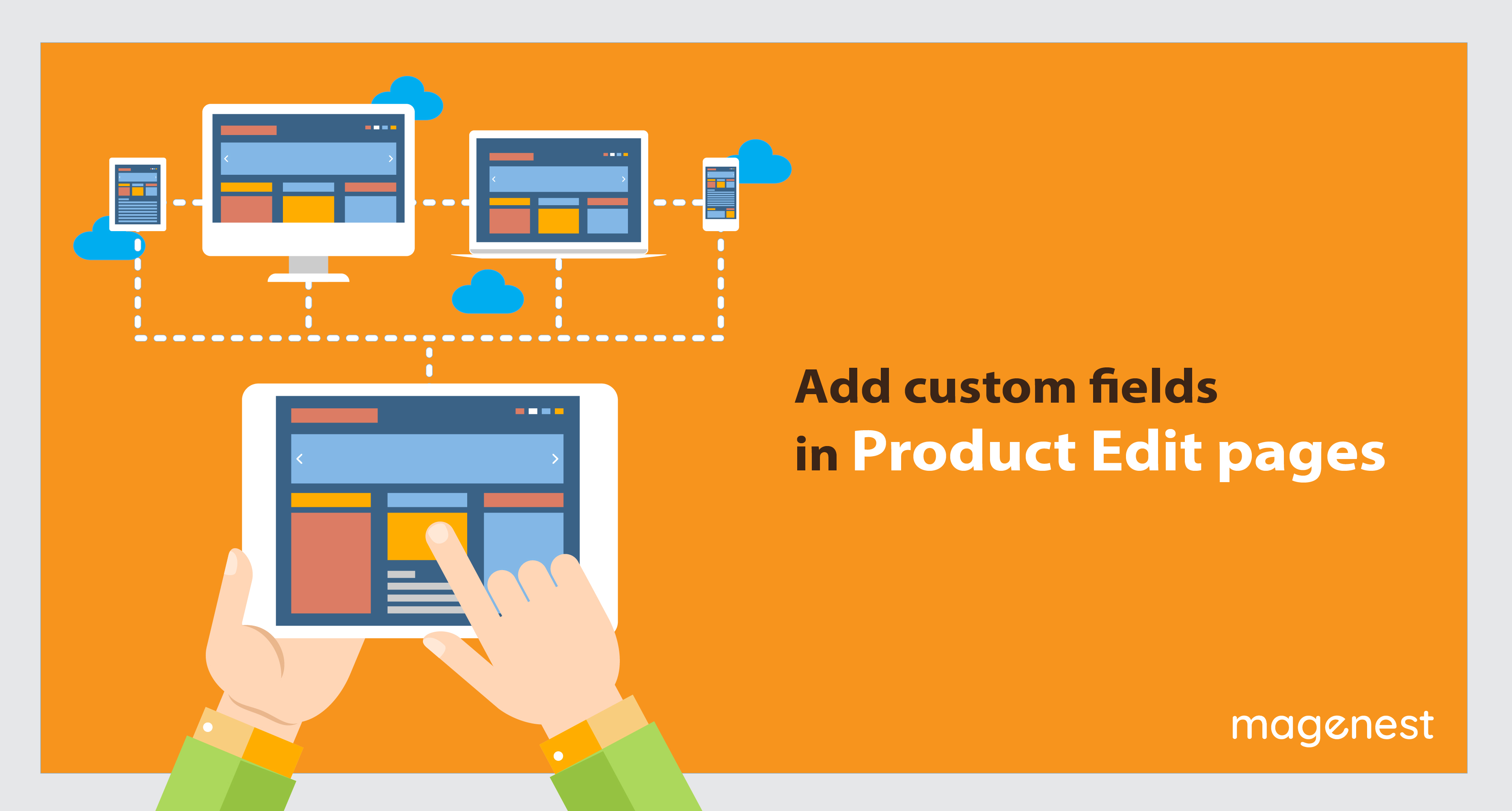 How to add custom fields in Product Edit pages in Magento 2