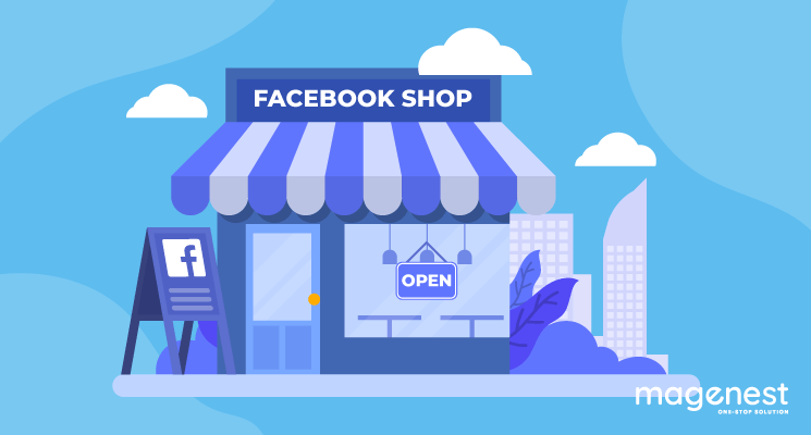Introducing Facebook Shops: What to expect for Magento 2 stores?