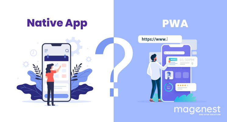 PWA vs Native App: Which Is The Best Option In 2020?