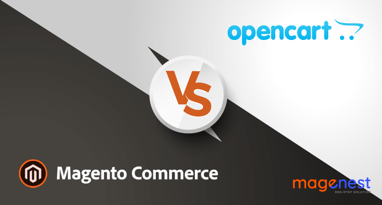 OpenCart vs Magento - Why Should You Choose Magento?