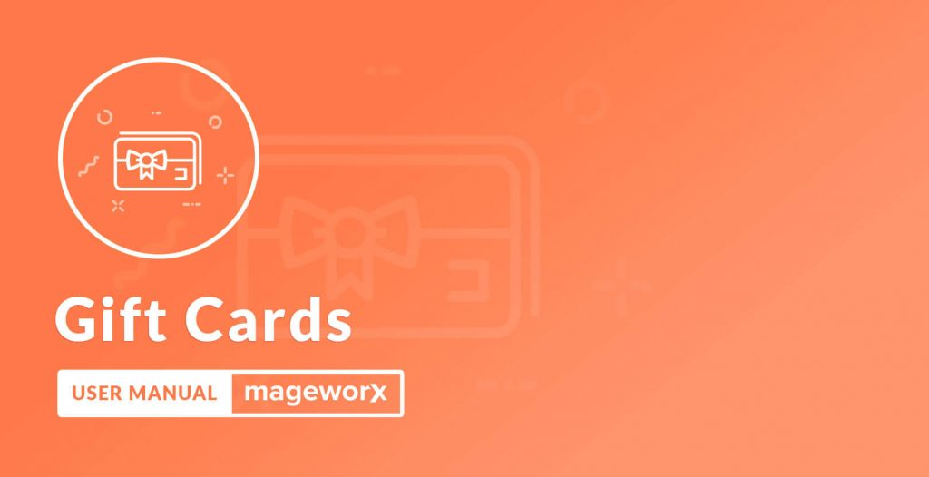 Top 10 Gift Card extension: Mageworx