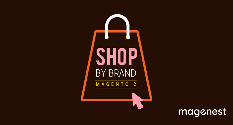 6 best Magento 2 Shop by brands extensions free & paid 2020