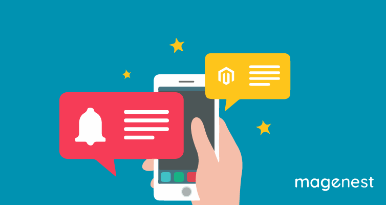 Top 8 useful Magento 2 Push Notifications extensions for 2021
