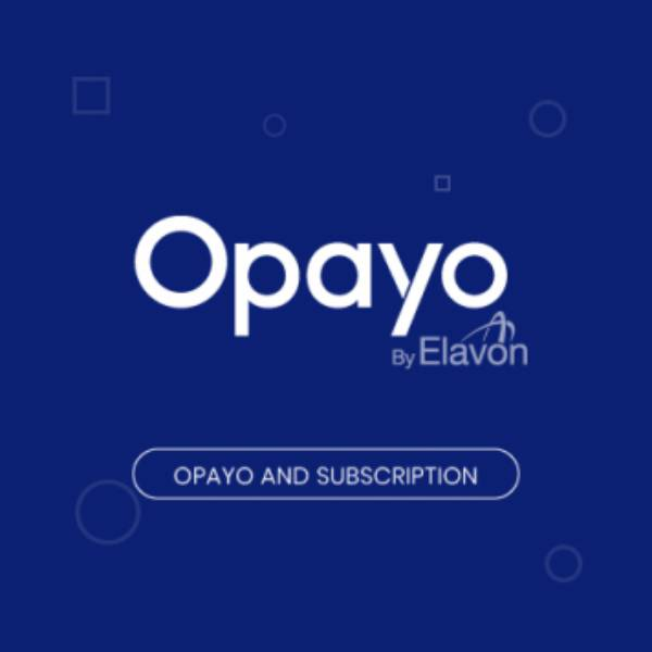 Best-selling Magento 2 extensions:  Opayo (Sage Pay) And Subscription