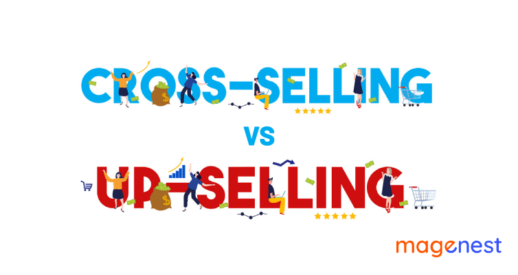 Cross-selling vs Upselling: What Should you Choose for Your Business