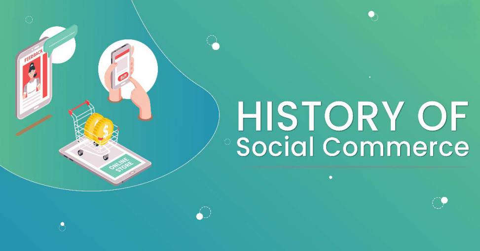 The history of Social Commerce