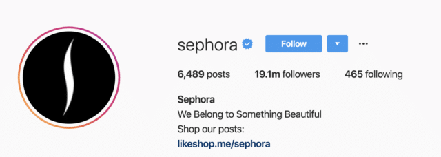 Sephora makes it clear that you can shop with a link in the bio.