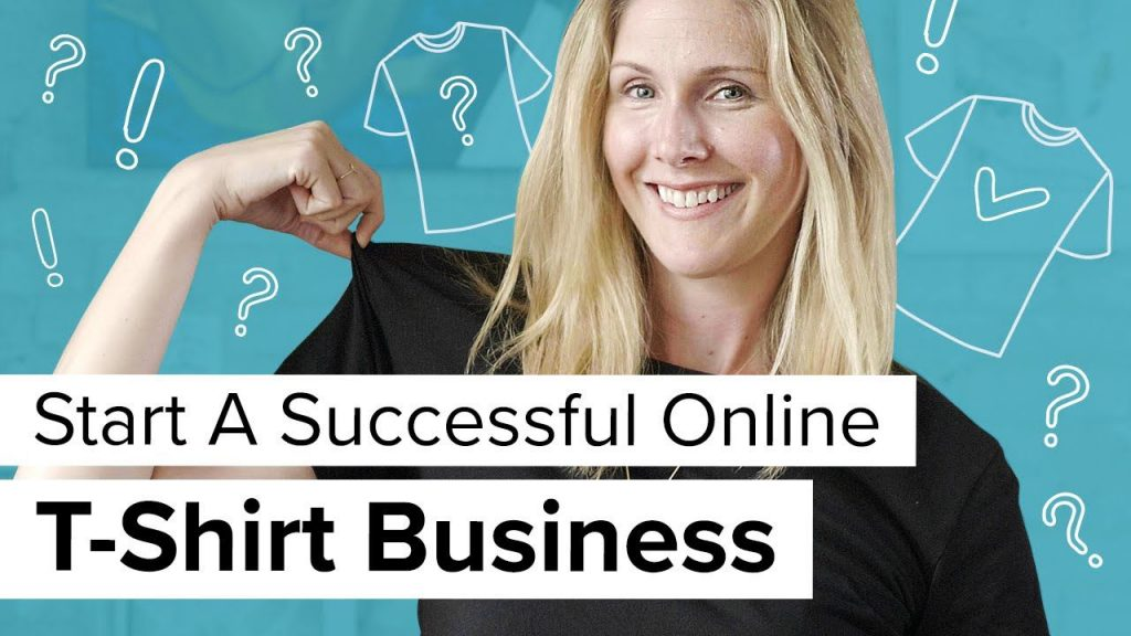How to start a successful T-shirt business