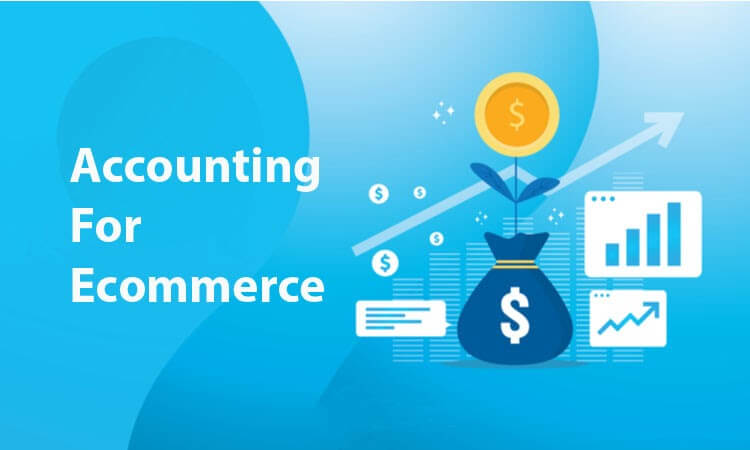 A Complete Guide to eCommerce Accounting