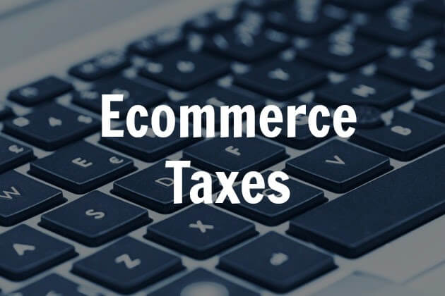Types of eCommerce taxes